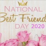National Best Friend Day – Happy National Best Friend Day 2020