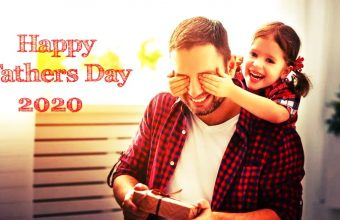 Father's Day 2020 – Happy Father's Day – Happy Fathers Day 2020-Date, History, Facts, Celebration Ideas, Wishes, Quotes & SMS, Images, Picture, Photos, Wallpaper