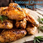 National Chicken Wing Day – 29th July National Chicken Wing Day  2021: Quotes, Messages, Images, Wishes, Text, SMS, Greetings, Sayings, Picture  –National Chicken Wing Day 2020 – Happy National Chicken Wing Day