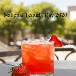 National Tequila Day – National Tequila Day 2020