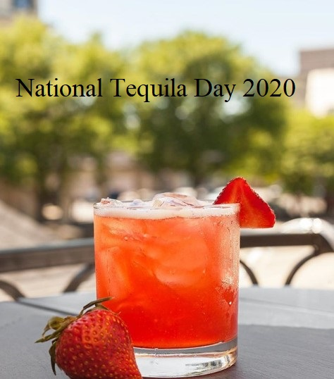 National Tequila Day 2020