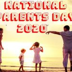 Parents Day – National Parents Day – Happy National Parents Day 2020: Quotes, Messages, Images, Wishes, Text, SMS, Greetings, Sayings, Picture
