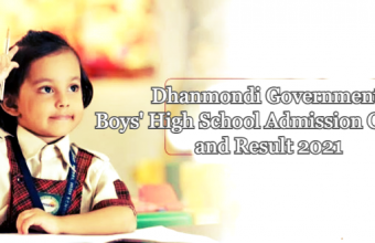 Dhanmondi Government Boys' High School Admission Circular and Result 2021