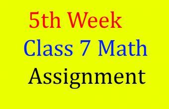 5th Week Class 7 Math Assignment || Math || ৭ম শ্রেণির এ্যাসাইনমেন্ট || গনিত || ৭ম শ্রেনি গনিতের উত্তর.