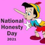 Honesty Day –30th April National Honesty Day 2021