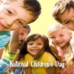 Children's Day – National Children's Day – Happy National Children's Day 2021 Quotes, Wishes, Messages, Text, SMS, Greetings, Sayings, Images
