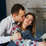Husband Appreciation Day – 17th April Husband Appreciation Day 2021