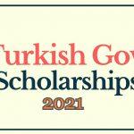 Turkey Scholarship 2021 for all Students – Turkey Scholarship Online Application 2021-2022