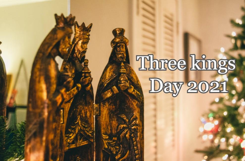 Three kings Day 2021