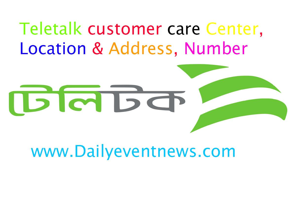 Teletalk customer care Center, Location & Address, Number