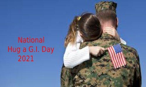 National Hug a G.I. Day 2021