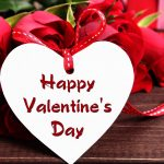Happy Valentine Day 2021 Images, Photo, Pic, Wallpaper, Wishes, Quotes, Messages, Greetings, Sayings, SMS, and Status – Valentine Day  2021