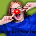 Red Nose Day 2021:Wishes, Quotes, Images, Messages, Status, Sayings