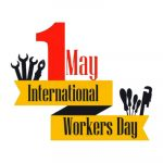 Labour Day 2021 – May Day – Workers day Wishes, Quotes, Messages, Status, Sayings 2021