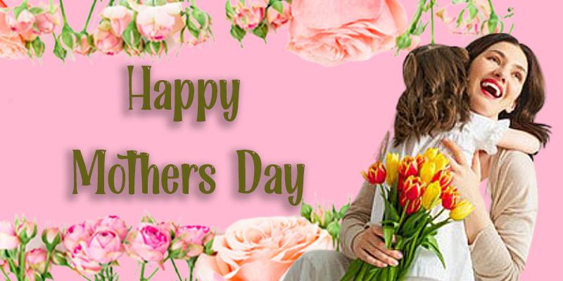 Happy MothersDay 2021