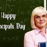 Principals Day 2021 – School Principals Day : Wishes, Quotes, Images, Greetings, Messages & Status 2021