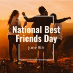 Best Friends Day – Happy National Best Friends Day 2021 Wishes, Quotes, Images, SMS, Picture, Photo, Greetings, Messages, Sayings, Pics, & Status