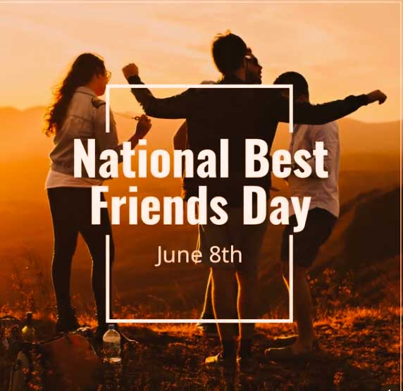 National Best Friends Day 2021