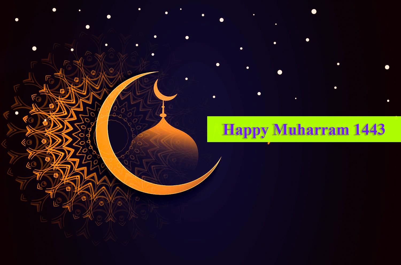 Happy Muharram 1443