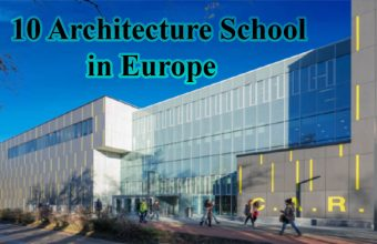Top 10 Architecture School in Europe 2021