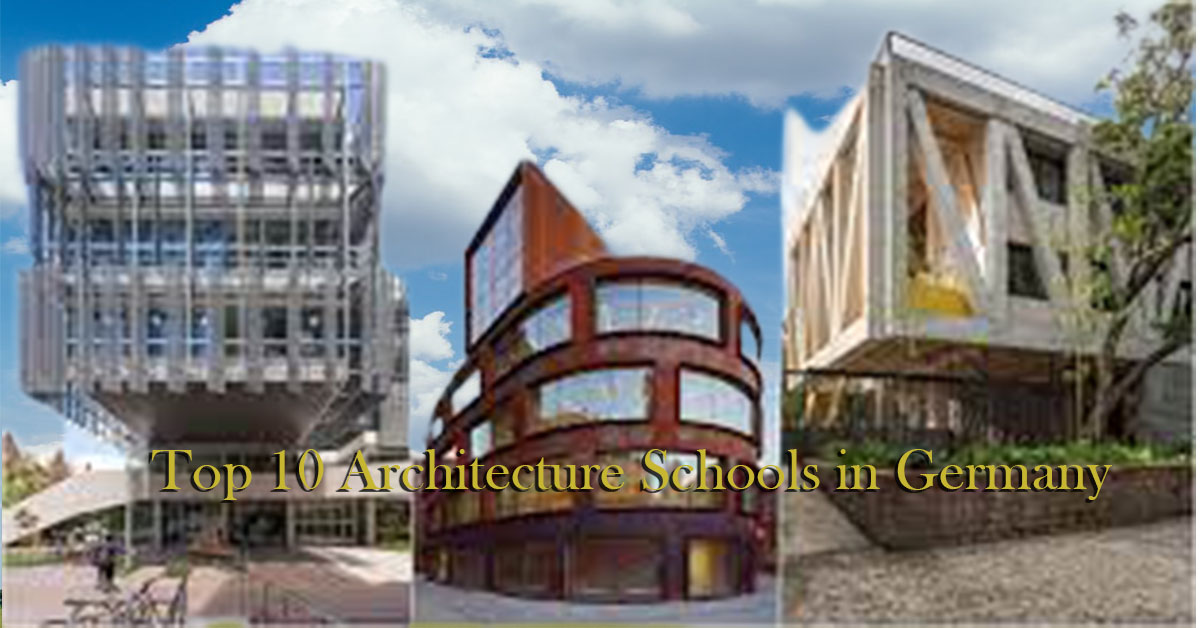 Top 10 Architecture Schools in Germany 2021